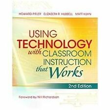 Using Technology with Classroom Instruction That Works, 2nd Edition, Howard Pitl