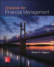 Analysis for Financial Management by Higgins Professor, Robert C.