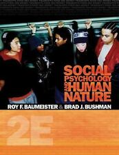 Social Psychology and Human Nature by Brad J. Bushman; Roy F. Baumeister