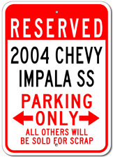 2004 04 CHEVY IMPALA SS Parking Sign