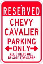 CHEVY CAVALIER  Parking Sign