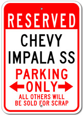 CHEVY IMPALA SS  Parking Sign