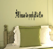 All Because Two People Fell In Love Wall Quote Decal Home Decor Quotes GIFT IDEA