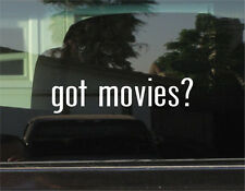 GOT MOVIES?  VINYL DECAL / STICKER