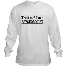 TRUST ME I'M A PSYCHOLOGIST PSYCHOLOGY PSYCH FUNNY COLLEGE HUMOR SLEEVE T-SHIRT