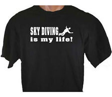 Sky Diving Is My Life Skydiving Freefall Parachute Sport T-Shirt
