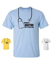 I'm Not a Doctor But I'll Take a Look Medical Doc College Men's Tee Shirt 329