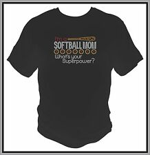 Rhinestone I'm A Softball Mom What's Your Superpower T-Shirt Sports Many Colors