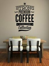 'Strong Premium Coffee' - Large Sticker Ideal for Restaurant / Cafe Shop etc.