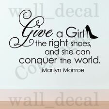 Give A Girl Shoes Conquer The World Marilyn Monroe Vinyl Wall Decal Quote
