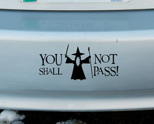 Gandalf You Shall Not Pass LOTR Vinyl Sticker Car Window Decal Lord Of The Rings