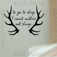 To Go To Sleep I Count Antlers Vinyl Wall Decal Sticker Quote Hunting Nursery
