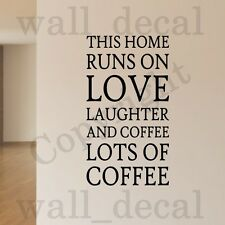 This Home Runs On Love Laughter Coffee Vinyl Wall Decal Sticker Quote Words