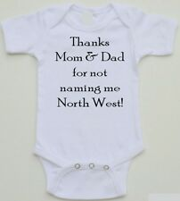 Funny Baby Onesie - Thanks Mom & Dad for not naming me North West - 0-24 sizes