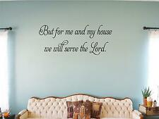 "Wall Sticker ""BUT FOR ME AND MY HOUSE"" Quote Vinyl Decal SP-7-A1"