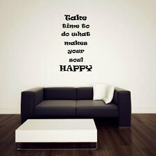 JC Design 'Take time to do what makes your soul HAPPY' - Vinyl Wall Quote Decor