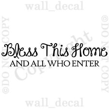 Bless This Home And All Who Enter Wall Decal Vinyl Decor Words Sticker House