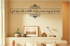 Get By With A Little Help From My Friends | Vinyl Wall Decals | Quotes Stickers