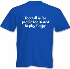 Football Is For People Too Scared To Play Rugby ~ Mens Funny Rugby T-Shirt