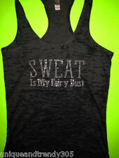 Sweat if My Fairy Dust Burnout Tank Top. Workout T-shirt. Workout Tank Top. Fit