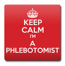 KEEP CALM I'm a Phlebotomist Coaster - Coffee Cup Gift Idea present
