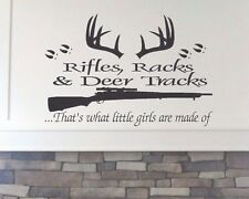 Rifles Racks & Deer Tracks That's What Little Girls Are Made Of WallDecal
