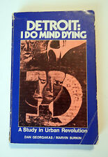 DETROIT: I DO MIND DYING...A Study In Urban Revolution, 1975