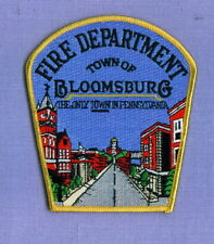 BLOOMSBURG PENNSYLVANIA PA Fire Patch THE ONLY TOWN IN PA