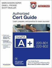 CompTIA a+ 220-801 and 220-802 by Scott Mueller, David L. Prowse and Mark Edward