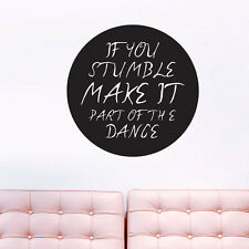 If You Stumble Make It Part Of The Dance - Quotes Wall Decals