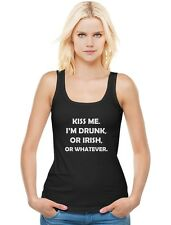 Kiss Me I'm Drunk Or Irish Or Whatever - St.Patricks Day Women Tank Top Funny