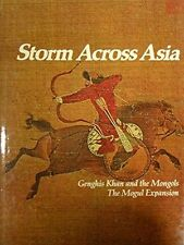 USED (GD) Storm across Asia: Genghis Khan and the Mongols, The Mongol Expansion