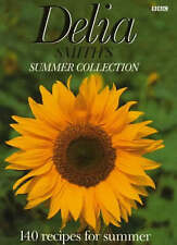 Delia Smith's Summer Collection: 140 Recipes for Summer by Delia Smith...