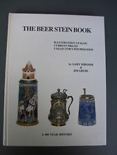 The Beer Stein Book : Illustrated Catalog: Collector's Information 400 YRS