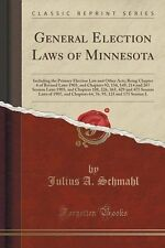 USED (LN) General Election Laws of Minnesota: Including the Primary Election Law
