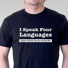 Funny t shirt speak 4 languages English profanity sarcasm real shit Mens Womens