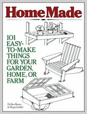 USED (VG) HomeMade: 101 Easy-to-Make Things for Your Garden, Home, or Farm by Ke