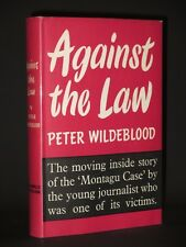 Against the Law WILDEBLOOD 1955 1st Edition Homosexual Court Case Gay Interest