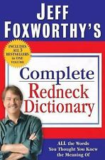 VG, Jeff Foxworthy's Complete Redneck Dictionary: All the Words You... Hardcover