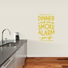When The Smoke Alarm Goes Off Wall Decals