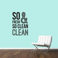 So Fresh And So Clean Wall Decal Wall Stickers