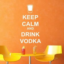 Keep Calm And Drink Vodka Keep Calm Quotes Wall Stickers Home Decor Art Decals