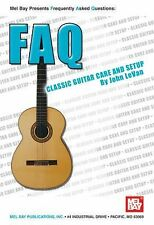 Classic Guitar Care and Setup by John LeVan