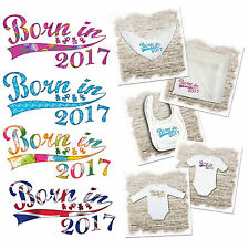 Born in 2017 - baby bodysuits, bibs & muslins. Various designs available