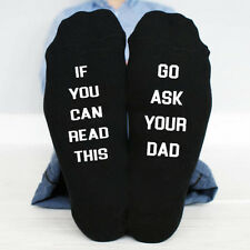If You Can Read This, go ask your dad  funny socks Birthday gift funny