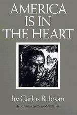 America Is in the Heart : A Personal History by Carlos Bulosan (2003,...
