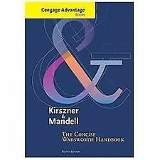 The CONCISE WADSWORTH HANDBOOK By Kirszner & Mandell  fourth Edition TEXTBOOK