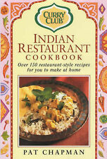 Indian Restaurant Cook Book: Over 150 Restaurant-style Recipes by Pat Chapman...