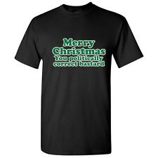 XMAS POLITICALLY CORRECT BASTARD- Adult Christmas Humor Funny Novelty T-Shirts