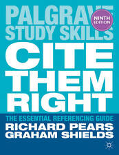 Cite Them Right by Richard Pears, Graham Shields (Paperback, 2013)